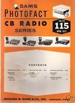 Sams Photofact CB Radio CB-115 April 1977 - $5.00