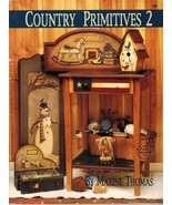 Tole Decorative Painting Country Primitives 2 Maxine Thomas Christmas Book - $12.82