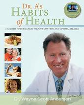 Dr. A's Habits of Health: The Path to Permanent Weight Control & Optimal... - $9.99