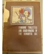 FEMININE Toilettes and KNICK-KNACKS of The ROMANTIC AGE FASHION Plates - $593.99