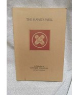 The Hawk's Well Vol. 1   eddied by Hiuea Signed with seal - $73.50