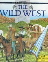 The Wild West - $12.95