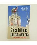 Greek Orthodox Church in America: A Modern History (Paperback or Softback) - $29.45