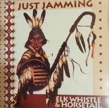 Elk Whistle & Horse Tail by Just Jamming Cd image 1