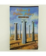 VALUES AND PUBLIC POLICY By Claudia Mills *Excellent Condition* - $16.28