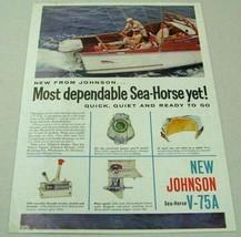 1961 Print Ad Johnson Sea-Horse V-75A Outboard Motors Cruisers Inc Boat - $10.66