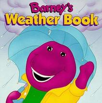 Barney's Weather Book [Mar 01, 1995] Dudko, Mary Ann; Larsen, Margie and Langley