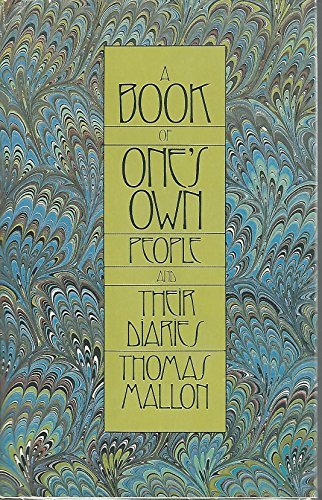 Primary image for A Book of One's Own: People and Their Diaries Mallon, Thomas