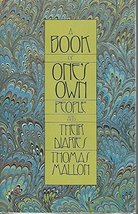 A Book of One's Own: People and Their Diaries Mallon, Thomas - $8.90