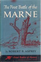 The First Battle of the Marne by Robert B. Asprey (Ex.Lib) - $10.00