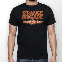 Strange Brigade T-Shirt --All Sizes-- - $12.00+