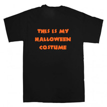 This Is My Halloween Costume Funny Fancy Dress T Shirt Mens Womens Kids - $9.10