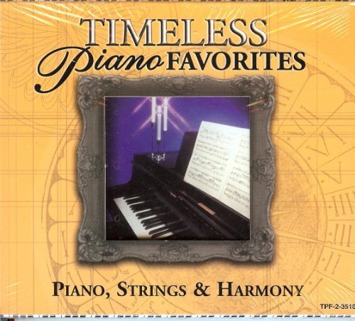 Timeless Piano Favorites: Great Piano Materpieces & Piano, Cd