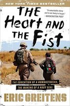 The Heart and the Fist: The Education of a Humanitarian, the Making of a Navy SE image 1