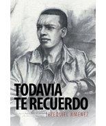 Todavia Te Recuerdo: El Autor de Para El Amor de Mi Vida y Si El Manana ... - $18.76