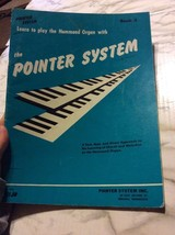 The Pointer System HAmmond Organ Book Three Easy Sheet Music 1953 Paperback - $17.09