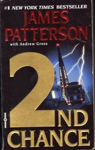 2nd Chance By Patterson & Gross - $5.75