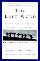 The Last Word the New York Times Book of Obituaries and Farewells: A Cel... - $14.95