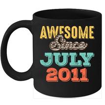 Awesome Since July 2011 Birthday 11oz Coffee Mug Gift Vintage Gifts - $15.95