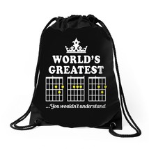 World's Greatest Dad You Wouldn't Understand Drawstring Bags - $30.00