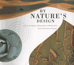 By Nature's Design: An Exploratorium Book Murphy, Pat; Neill, William an... - $3.71