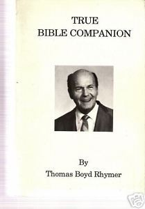 Primary image for True Bible Companion by Thomas Boyd Rhymer Book