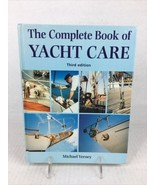 The Complete Book of Yacht Care By Michael Verney Third Edition - $17.80