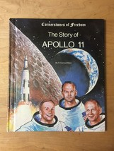 1985 The Story of Apollo 11 (Cornerstones of Freedom) Book