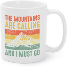 Mountains Are Calling & I Must Go Hiking Gifts Coffee Mug - $16.95