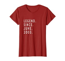Dad Shirts -  Legend Since June 2003 Shirt - Age 15th Birthday Funny Gif... - $19.95+