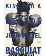 JEAN MICHEL BASQUIAT Collection of Pictures KING FOR A DECADE 1997 in En... - $70.61