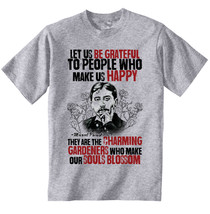 Marcel Proust Be Grateful Quote - New Cotton Grey Grey Tshirt - $20.75