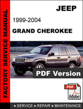JEEP GRAND CHEROKEE 1999 2000 2001 2002 2003 2004 SERVICE REPAIR WORKSHO... - $14.95