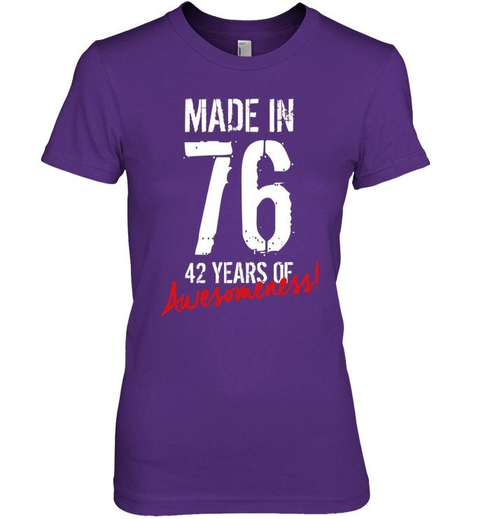 42 Year Old Birthday Gift Shirt Born in 1976 42nd Birthday
