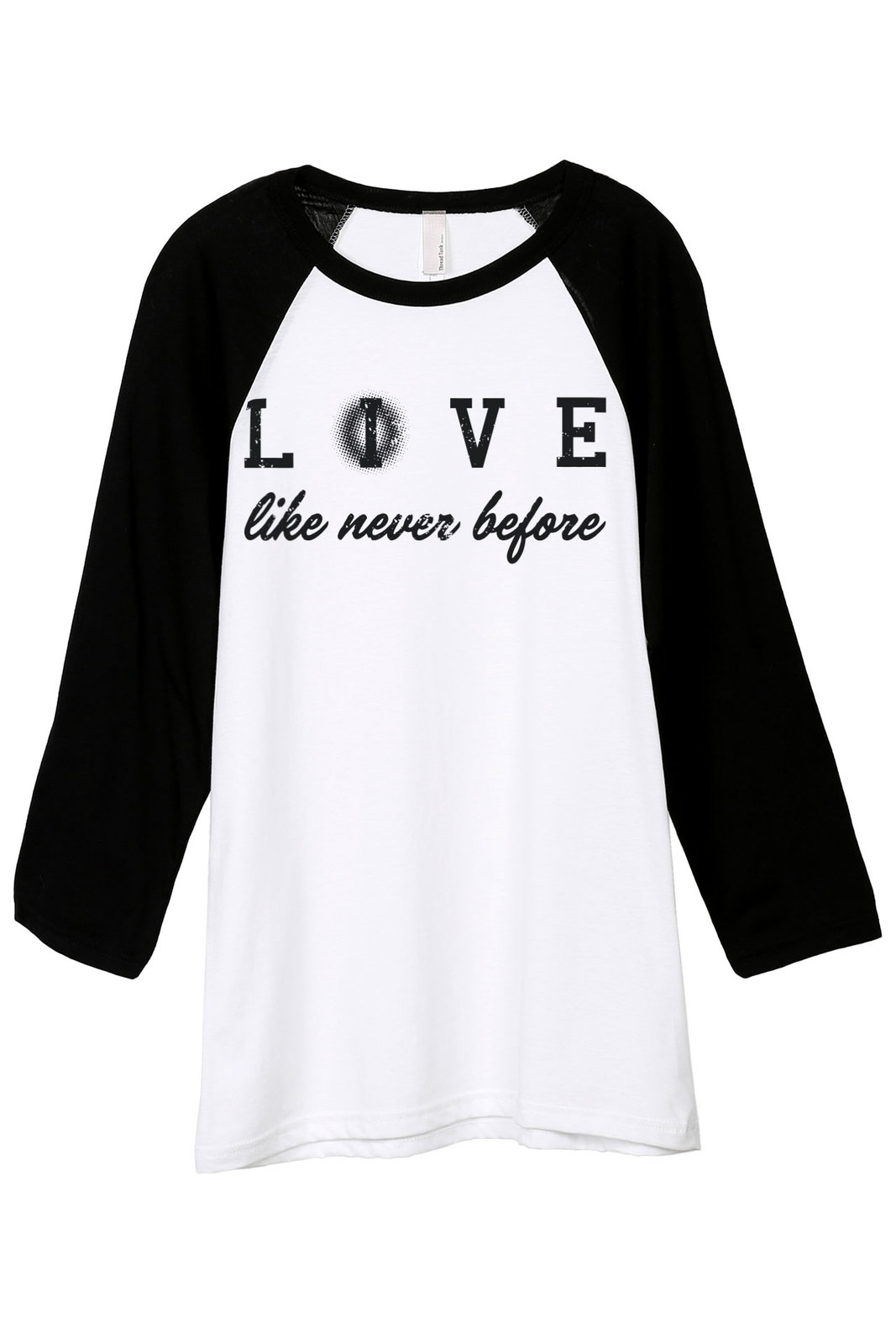 Primary image for Thread Tank Live (Love) Like Never Before Unisex 3/4 Sleeves Baseball Raglan T-S