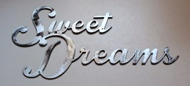 """Sweet Dreams Metal Wall Decor Accents Polished Steel 21"""" wide - $27.71"""