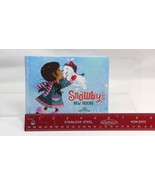 Snowby's New Friend Board Book by Frosta Wible Hallmark Northpole 2014 S... - $11.87