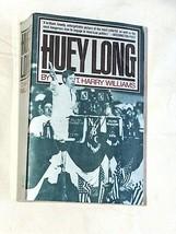 Huey Long Par T. Harry Williams 1981, Livre de Poche, Nonfiction, U.S.A - $18.58
