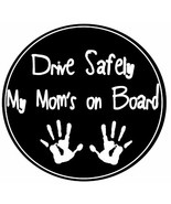 E&S Pets Drive Safely My Moms On Board Car Magnet With Childs Handprints In - $18.83