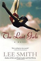 The Last Girls (Smith, Lee) Smith, Lee - $3.71