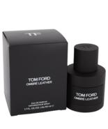 Tom Ford Ombre Leather 1.7 Oz Eau De Parfum Spray - $180.99