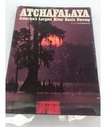 C. C. Lockwood's Atchafalaya by C.C. Lockwood Hardcover Book AUTOGRAPHED... - $93.49