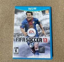 FIFA Soccer 13 (Nintendo Wii U, 2012) Complete With Case And Manual Tested - $10.00