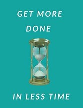 Daily Time Management Planner Get More Done In Less Time 100 Pages 8.5x1... - $13.85