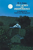 Five Acres and Independence: A Handbook for Small Farm Management [Paperback] Ma image 1