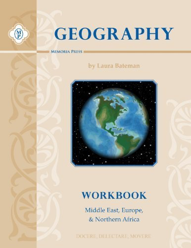 Geography I, Workbook (Middle East, Europe, and North Africa) Laura Bateman