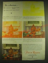 1938 Four Roses Whiskey Ad - Yes, American we really want our ad printed - $14.99