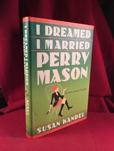 I Dreamed I Married Perry Mason by Susan Kandel Signed 1st-Erle Stanley ... - $107.80