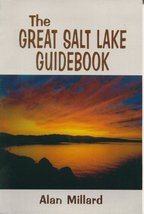 The Great Salt Lake Guidebook [Paperback] Millard, Alan - $8.66