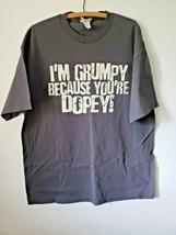 WDW Walt Disney World I'm Grumpy Because You're Dopey T-Shirt XL Dwarves Grey - $13.84